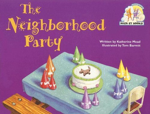 9780817264291: Steck-Vaughn Pair-It Books Emergent 1: Individual Student Edition The Neighborhood Party