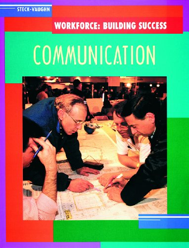 9780817265175: Steck-Vaughn Workforce: Building Success: Student Workbook Communication Skills for the Workplace