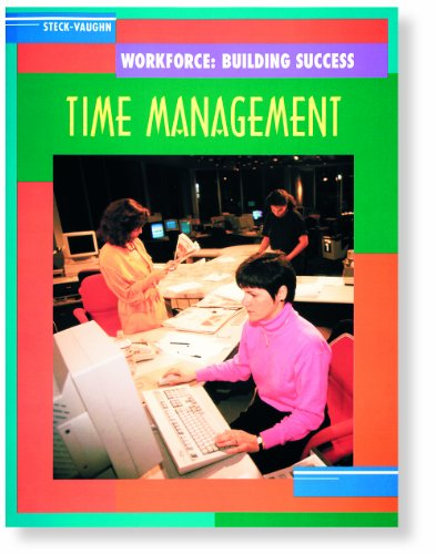 9780817265182: Steck-Vaughn Workforce: Building Success: Student Workbook Time Management for the Workplace