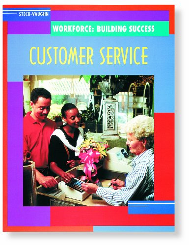 9780817265212: Steck-Vaughn Workforce: Building Success: Student Workbook Customer Service