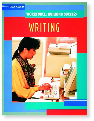 9780817265229: Steck-Vaughn Workforce: Building Success: Student Workbook Writing