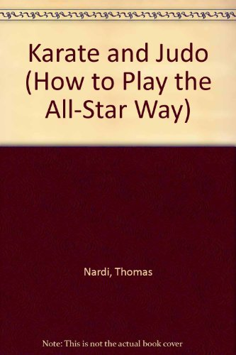 9780817268541: Karate and Judo: How to Play the All-Star Way