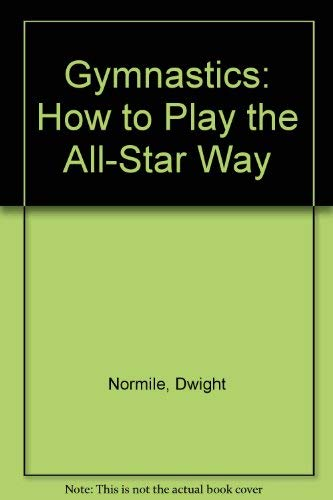 9780817268558: Gymnastics: How to Play the All-Star Way