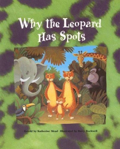 Why the Leopard Has Spots Sb (Pair-It-Books): rudyard-kipling-katherine-mead-barry-rockwell