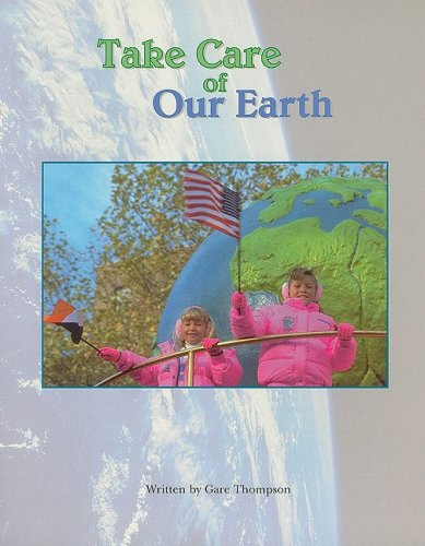 9780817272951: Take Care of Our Earth (Steck-Vaughn Pair-It Books: Fluency Stage 4- Student Reader)