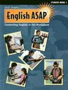 9780817279516: English Asap: Connecting English to the Workplace : Student Book 1 (Steck-Vaughn English ASAP)