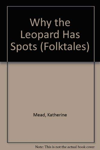 9780817279806: Why the Leopard Has Spots (Folktales)