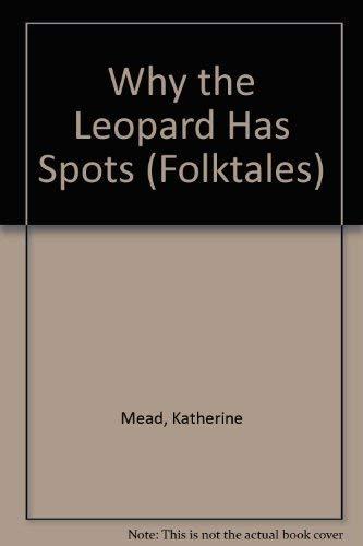 9780817279806: Why the Leopard Has Spots (Folktales)