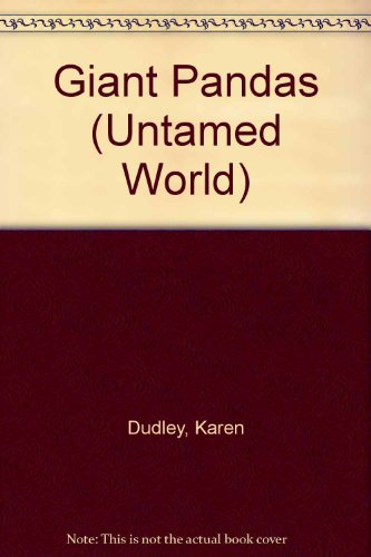 9780817280109: Giant Pandas (The Untamed World)