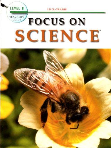 Tg Focus on Science LVL B: Company, Steck-Vaughn