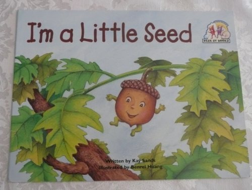 9780817282370: Steck-Vaughn Pair-It Books Emergent: Student Reader I'm A Little Seed, Story Book