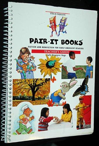 Steck-Vaughn Pair-It Books Early Emergent: Teacher's Guide 1999: STECK-VAUGHN