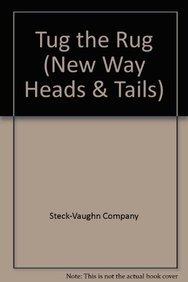9780817283339: Tug the Rug (New Way Heads & Tails)