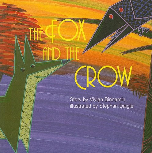 The Fox and the Crow (Instant Readers) (0817287000) by Vivian Binnamin