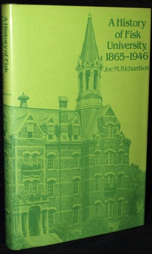 9780817300159: A History of Fisk University, 1865-1946