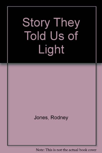 9780817300296: Story They Told Us of Light
