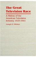 9780817300821: The Great Television Race: A History of the Television Industry, 1925-1941