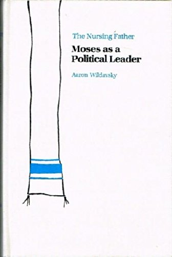 9780817301682: Nursing Father: Moses as a Political Leader