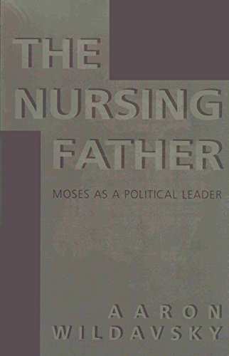 9780817301699: The Nursing Father: Moses As a Political Leader