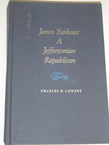 9780817301750: James Barbour: A Jeffersonian Republican
