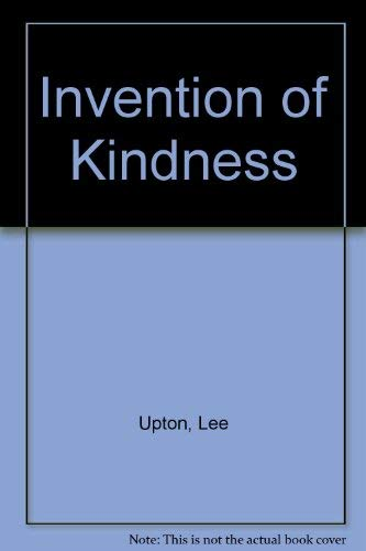 9780817301965: The Invention of Kindness