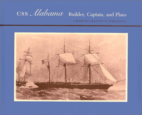 9780817302092: CSS Alabama: Builder, Captain, and Plans