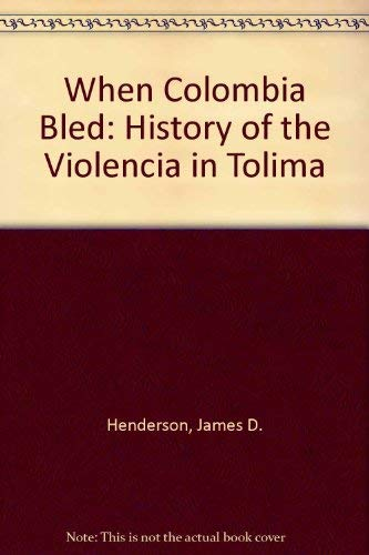 9780817302122: When Colombia Bled