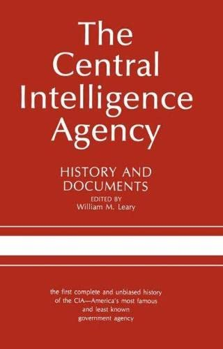 9780817302191: The Central Intelligence Agency: History and Documents