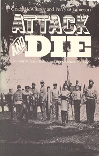 9780817302290: Attack and Die: Civil War Military Tactics and the Southern Heritage