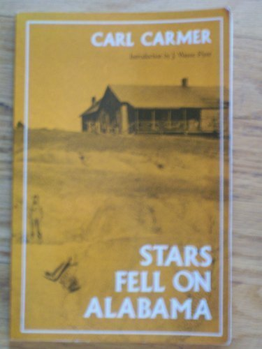 Stars Fell on Alabama (Library of Alabama Claasics Series) (0817302352) by Carl Carmer
