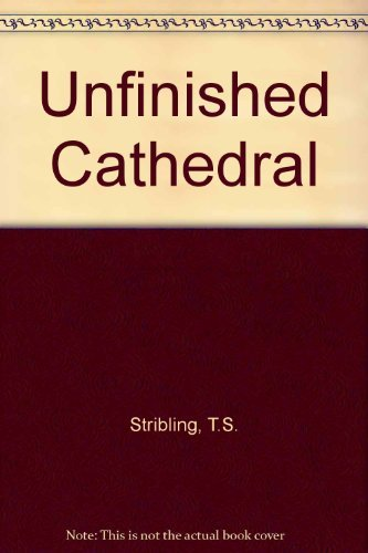 9780817302528: Unfinished Cathedral