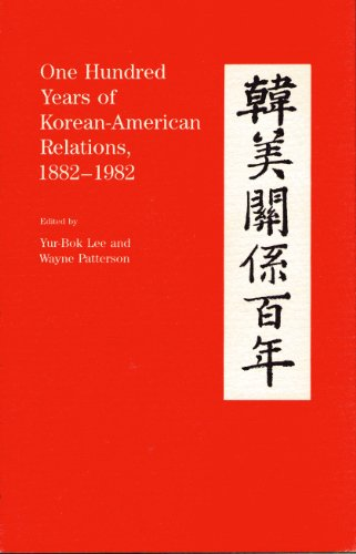 9780817302658: One Hundred Years of Korean-American Relations, 1882-1982