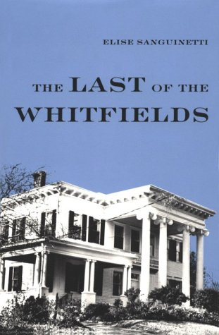 9780817303099: The Last of the Whitfields (Library of Alabama Classics)