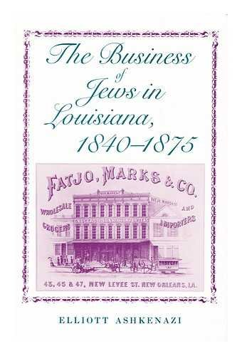 Business of Jews in Louisiana, 1840-1875