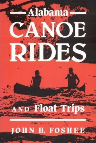 Alabama Canoe Rides and Float Trips: Foshee, John