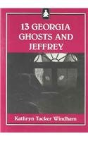 9780817303778: Thirteen Georgia Ghosts and Jeffrey (Jeffrey Books)