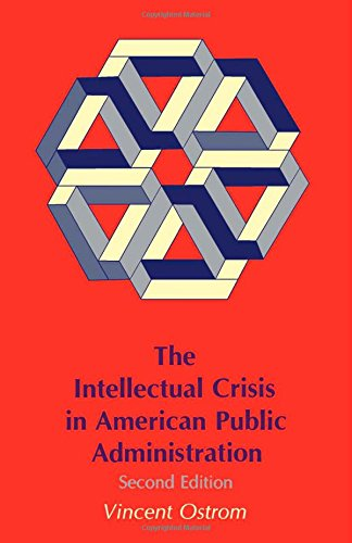 9780817304188: The Intellectual Crisis in American Public Administration