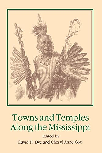 9780817304553: Towns and Temples Along the Mississippi