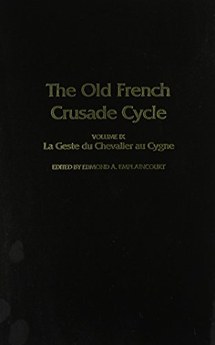 9780817304638: La Geste du Chevalier au Cygne: Volume 9 of the Old French Crusade Cycle