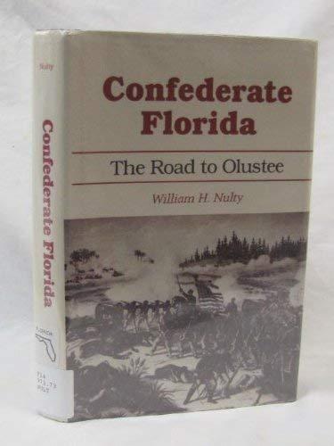 9780817304737: Confederate Florida: The Road to Olustee