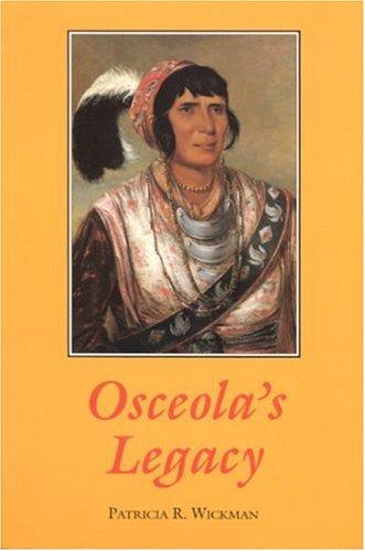 9780817304836: Osceola's Legacy