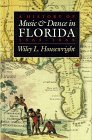9780817304928: A History of Music and Dance in Florida, 1565-1865