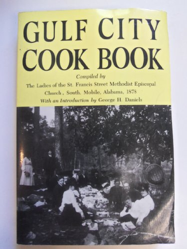 9780817305086: Gulf City Cook Book (Library of Alabama Classics)