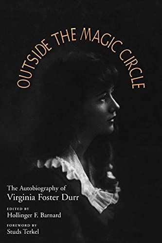 9780817305178: Outside the Magic Circle: The Autobiography of Virginia Foster Durr