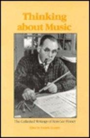 Thinking About Music (the Collected Writings of Ross Lee Finney)