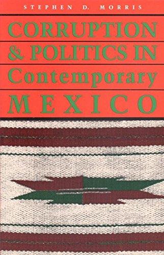 9780817305253: Corruption and Politics in Contemporary Mexico