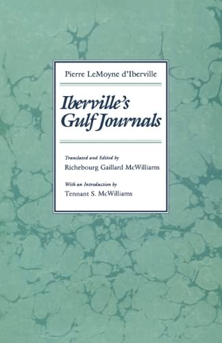 Iberville's Gulf Journals: Iberville, Pierre