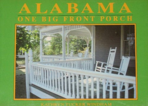 9780817305628: Alabama: One Big Front Porch
