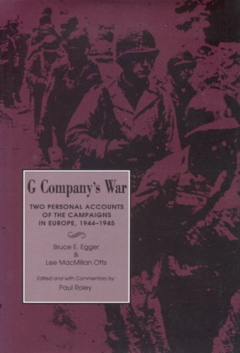 9780817305666: G Company's War: Two Personal Accounts of the Campaigns in Europe, 1944-1945