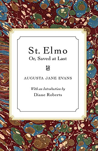 9780817305772: St. Elmo: Or, Saved at Last (Library of Alabama Classics Series)